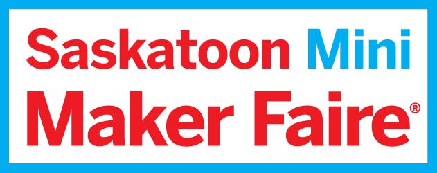 Saskatoon Maker Faire